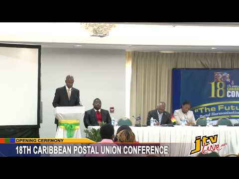 18TH CARIBBEAN POSTAL UNION CONFERENCE OPENING   14 SEPTEMBER 2015