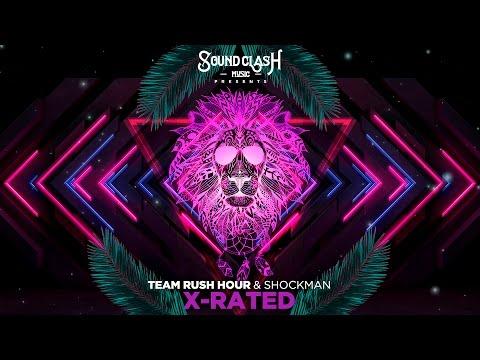 Team Rush Hour & Shockman - X-Rated (Dancehall 2016)
