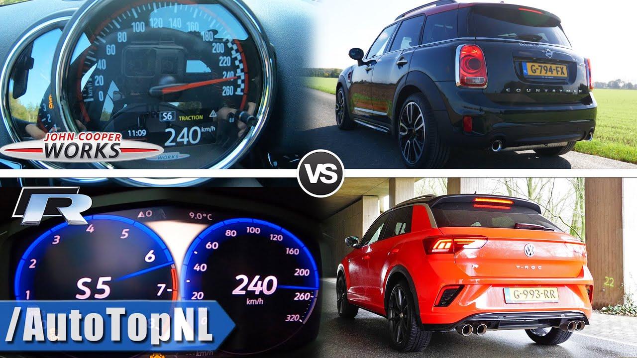 VW T ROC R 300HP vs 306HP Mini Countryman JCW 0-240km/h SOUND & POV by AutoTopNL