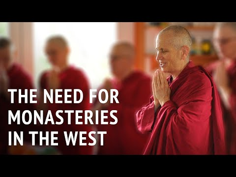 The need for monasteries in the West