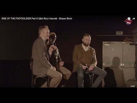 Download RISE OF THE FOOTSOLDIER Part II Q&A Ricci Harnett - Shawn Birch