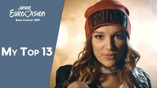 Junior Eurovision 2017 - My Top 13 (so far)「EuroCore」