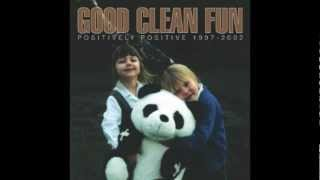 Good Clean Fun - Positive Hardcore