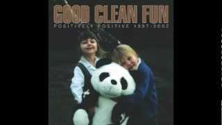 Good Clean Fun - Positive Hardcore