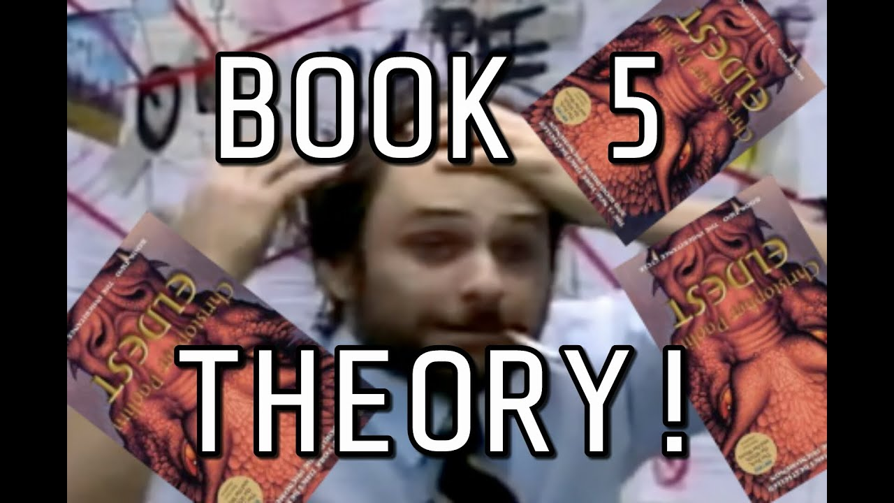 Inheritance Book 5 Theory Will Eragon Return Youtube