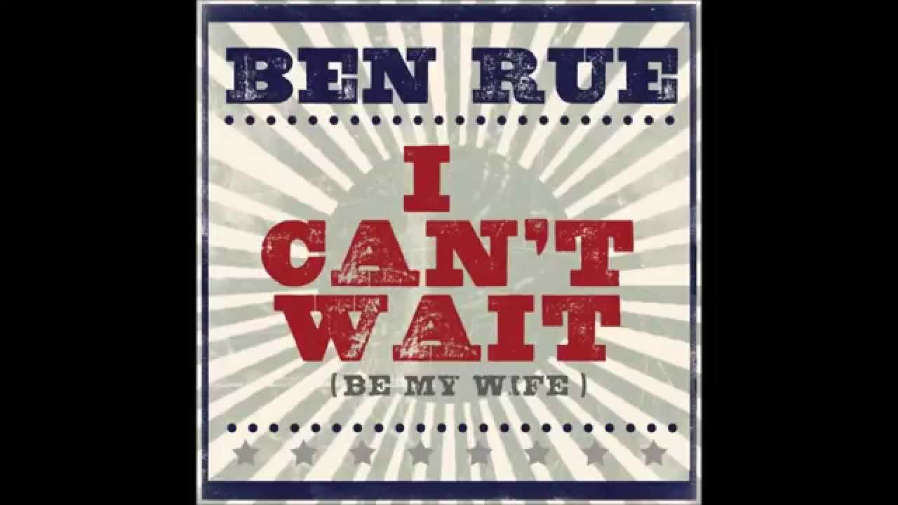 I Can T Wait Be My Wife Lyrics