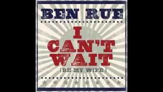 Download Ben Rue -  I Can't Wait Be My Wife [Without Steel Guitar] Lyrics [2014] MP3 song and Music Video