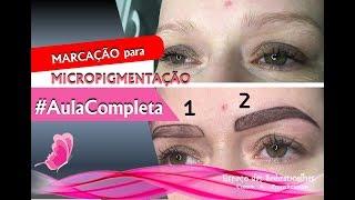 Design de Sobrancelhas para Micropigmentação    AULA COMPLETA  