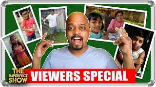 The Imperfect Show : Viewers Home atrocities