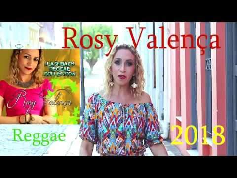 Rosy Valença - Reggae Flash Back - 2018    Full Album