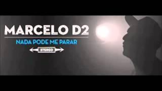 Marcelo D2 - Nada Pode Me Parar  [Cd, Disco, Álbum COMPLETO] 2013