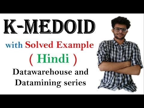 K Medoid With Sovled Example In Hindi | Clustering | Datawarehouse And Data Mining Series