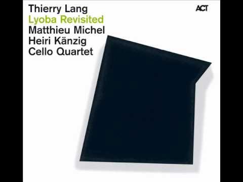 Thierry Lang - Le Ranz Des Vaches