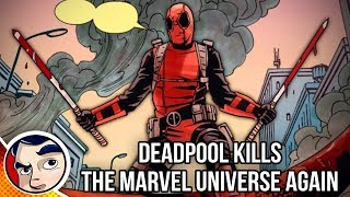 Deadpool Kills The Marvel Universe Again - Complete Story
