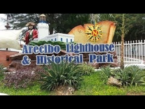 Second Trip to The Arecibo Lighthouse and Historial Park