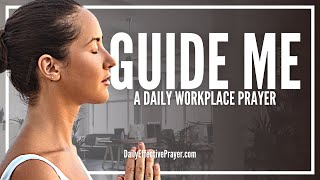 Prayer For Guidance At Work - Pray For Success At Work Right Now