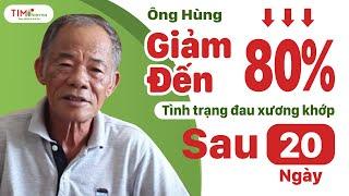 """Ông Hùng, Nam Định: """"Tôi đã giảm đến 80% tình trạng đau xương khớp sau 20 ngày dùng Khớp An Plus"""""""