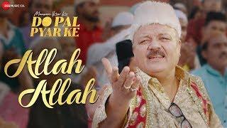 Allah Allah by Babul Supriyo Mp3 Song Download