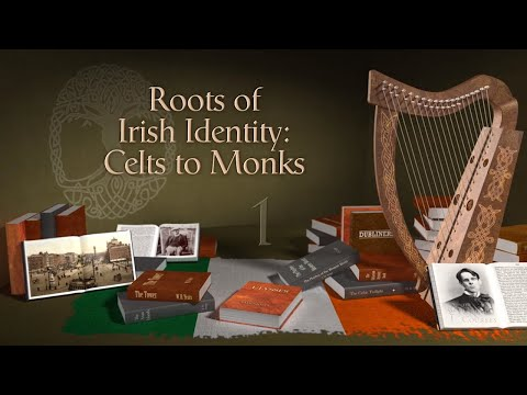 roots-of-irish-identity:-celts-and-monks-|-irish-identity:-history-and-literature-|the-great-courses