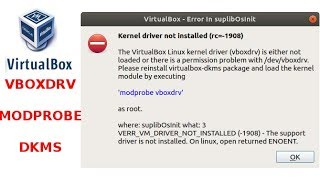 Virtualbox erreur 1908 kernel driver not installed