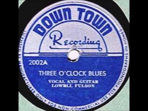 Lowell Fulson - Three O'Clock Blues 1948