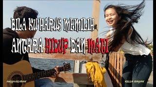 HARUS TERLUKA - HARUS MEMILIH    Lirik  - Live Cover Nella Siagian