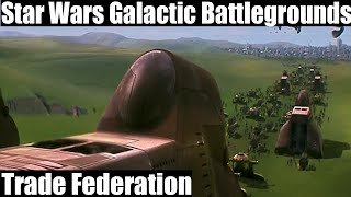 Star Wars Galactic Battlegrounds Gameplay - Trade Federation