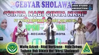 Tujhme Rab Dikhta Hai - Wafiq Azizah-Rijal-Nida - Gebyar Sholawat IPNU-IPPNU Gentasari Kroya 2017