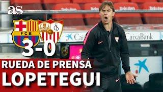 Barcelona 3 - Sevilla 0 | Rueda de prensa de Lopetegui | Diario AS