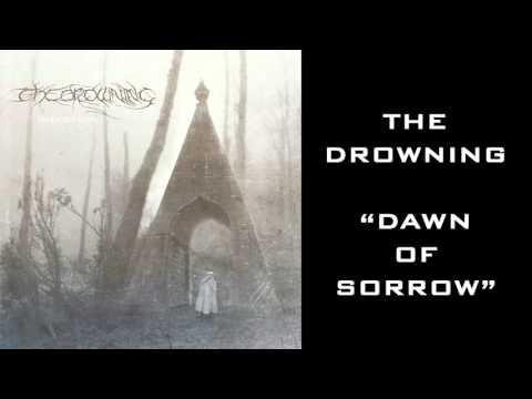 The Drowning - Dawn Of Sorrow