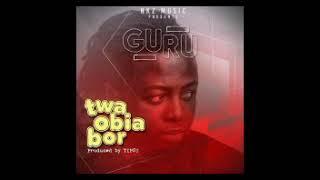 Guru - Twa Obia Bor (Make Money)