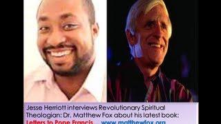 Interview with Spiritual Theologian, Rev  Matthew Fox