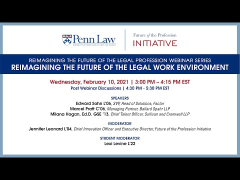 Reimagining The Future Of The Legal Work Environment