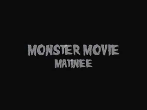 Monster Movie Matinee: Holloween Edition.mov