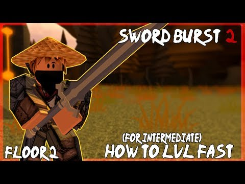 How to level up fast on Floor 2   Sword Burst 2 - Roblox