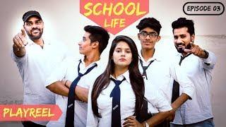 School Life | Teacher Vs Students | Episode 03 | PLAYREEL |