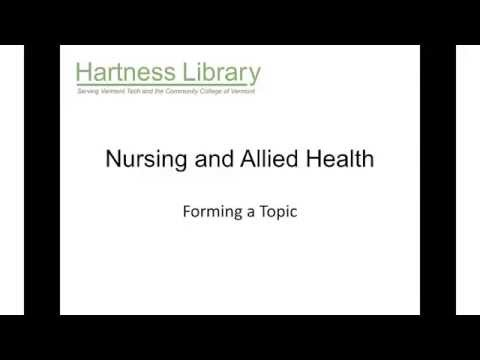 Nursing and Allied Health: Forming a Topic
