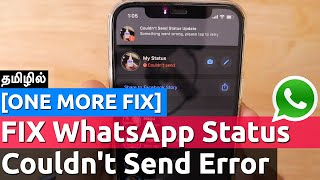 WhatsApp Status Update Couldn't Send Error on iPhone | இன்னொரு Method