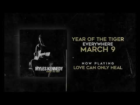 "Myles Kennedy: ""Love Can Only Heal"""