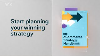 Wix eCommerce    2021 eCommerce Strategy Handbook