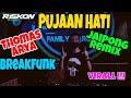 Dj Pujaan Hati Thomas Arya Breakfunk Jaipong Virall Remix By Riskon Nrc  Mp3 - Mp4 Download
