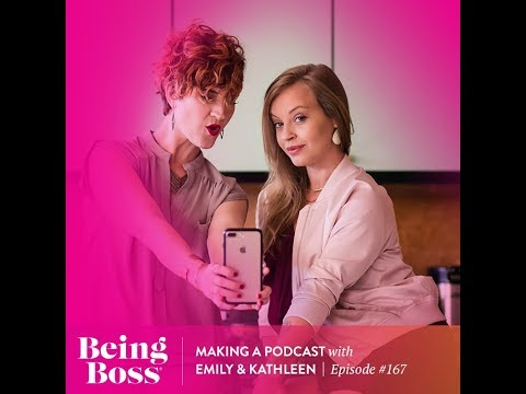 Making a Podcast | Being Boss Podcast