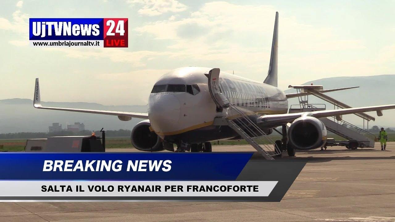 Aeroporto di Perugia, salta il volo Ryanair per Francoforte - YouTube