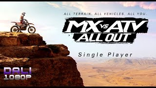MX vs ATV All Out Single Player PC Gameplay 1080p 60fps