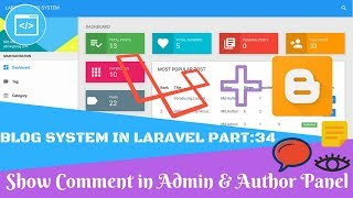 Blog System in Laravel Part 34 Show Comment in Admin & Author Panel