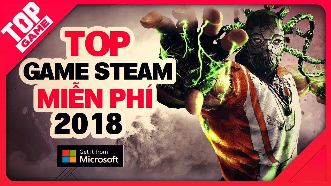 [Topgame] Top game Steam bản quyền 2018 hay mà còn miễn phí, tại sao không chơi nhỉ?
