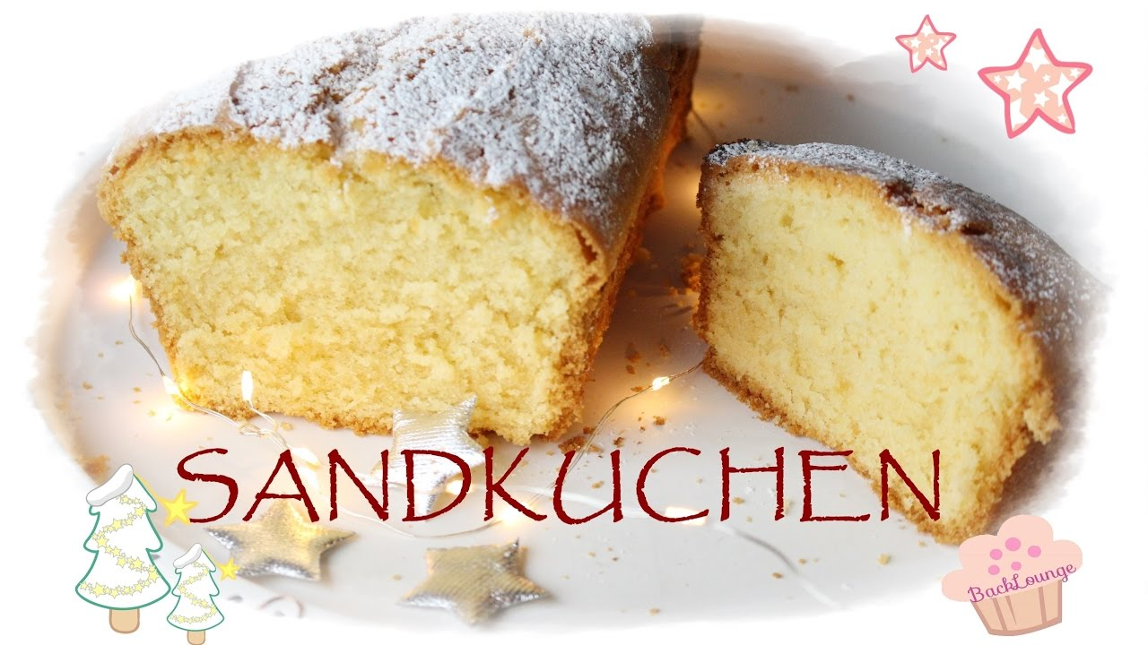 diy klassischer sandkuchen schnell einfach backlounge rezept youtube. Black Bedroom Furniture Sets. Home Design Ideas