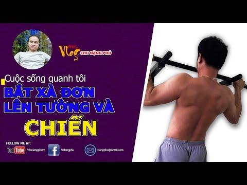 Chu Đặng Phú HƯỚNG DẪN CÁCH BẮT XÀ ĐƠN LÊN TƯỜNG DỄ NHẤT VÀ CHIẾN - Phu's Vlog