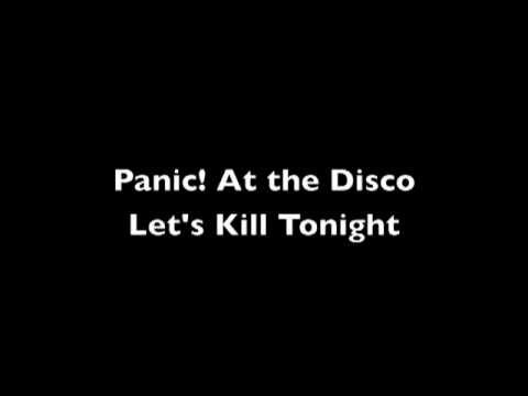 Panic! at the Disco - Let's Kill Tonight - lyrics