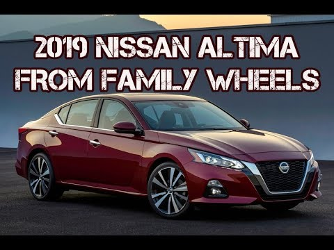 2019 Nissan Altima Full Review from Family Wheels